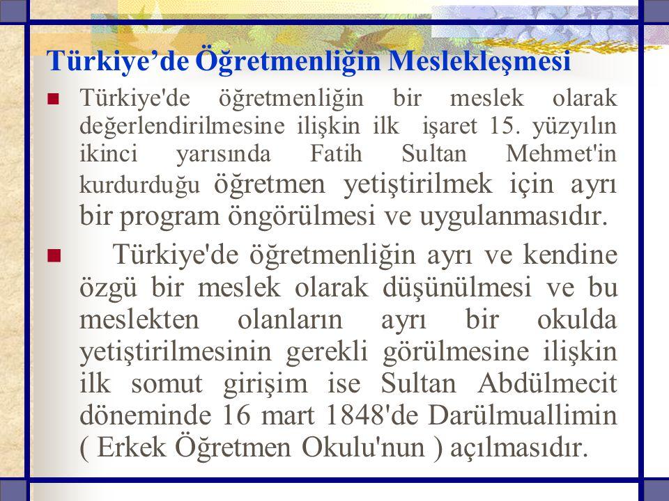 Türkiye'de Öğretmenliğin Meslekleşmesi