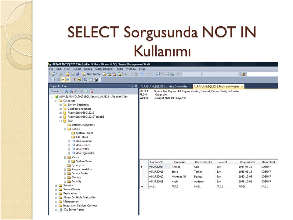 SELECT Sorgusunda NOT IN Kullanımı