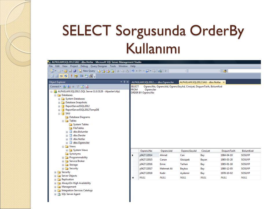 SELECT Sorgusunda OrderBy Kullanımı