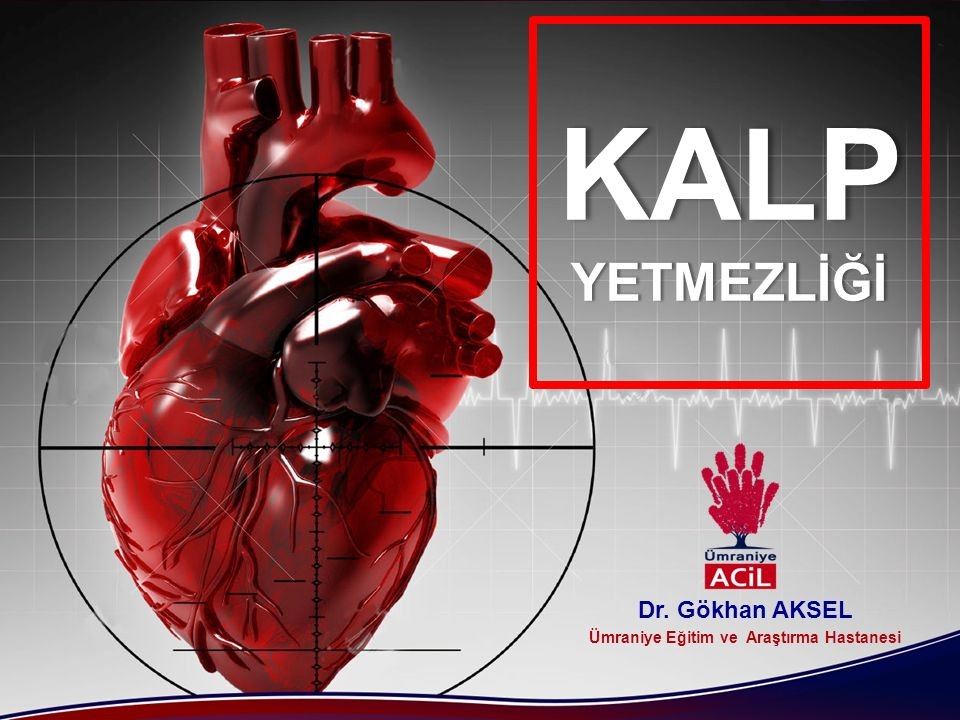Dr. Gökhan AKSEL Ümraniye Eğitim ve Araştırma Hastanesi