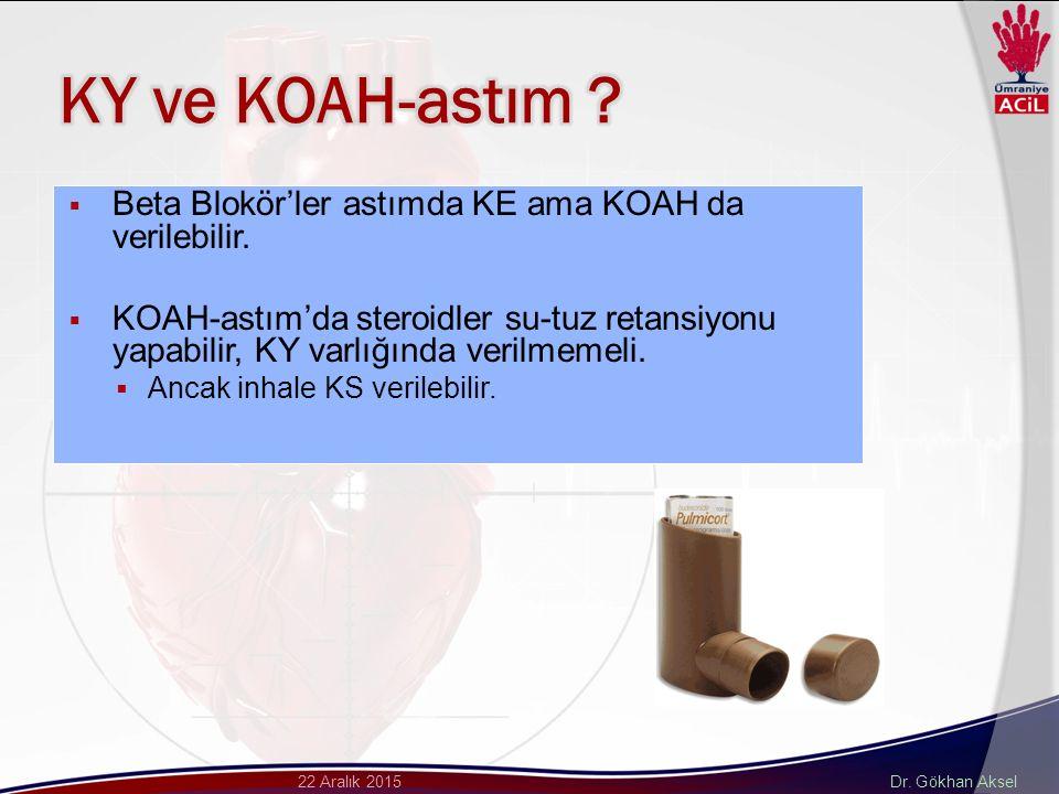 KY ve KOAH-astım Beta Blokör'ler astımda KE ama KOAH da verilebilir.