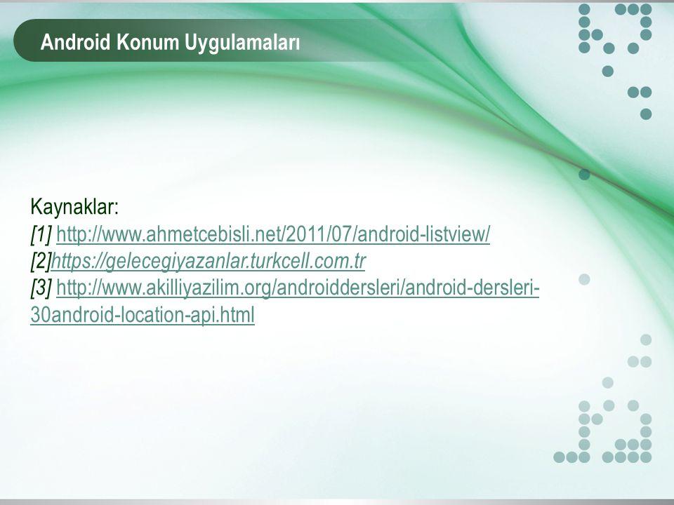 Android Konum Uygulamaları