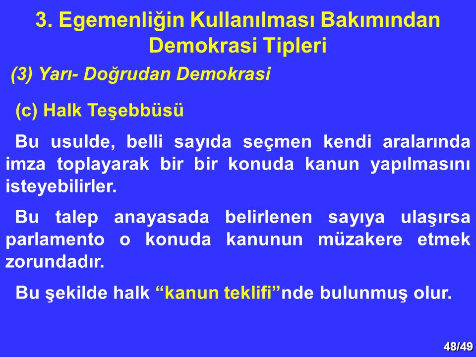 3. Egemenliğin Kullanılması Bakımından Demokrasi Tipleri