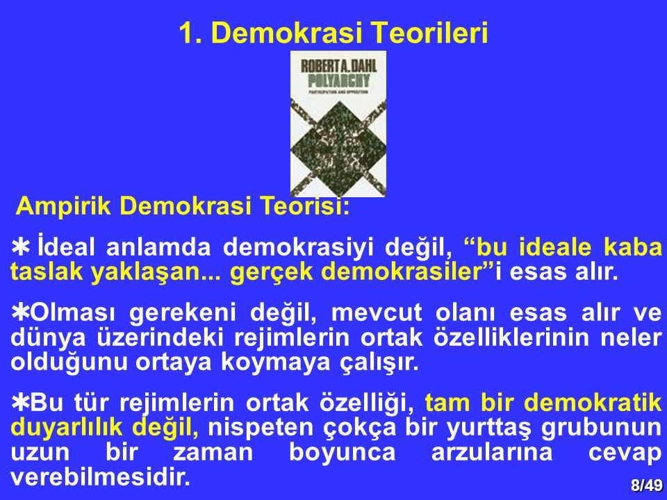 1. Demokrasi Teorileri Ampirik Demokrasi Teorisi: