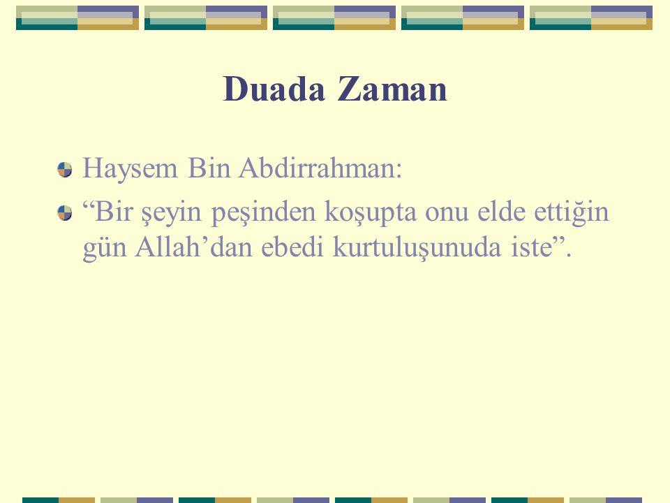 Duada Zaman Haysem Bin Abdirrahman: