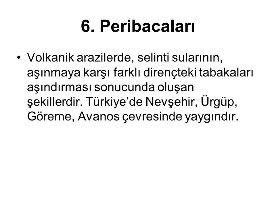 6. Peribacaları