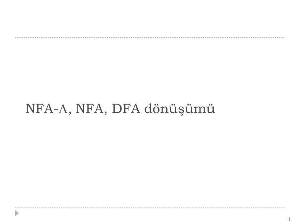 NFA-, NFA, DFA dönüşümü 1