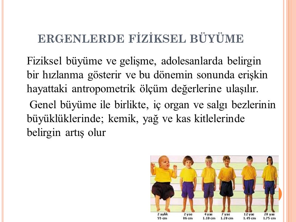 ERGENLERDE FİZİKSEL BÜYÜME