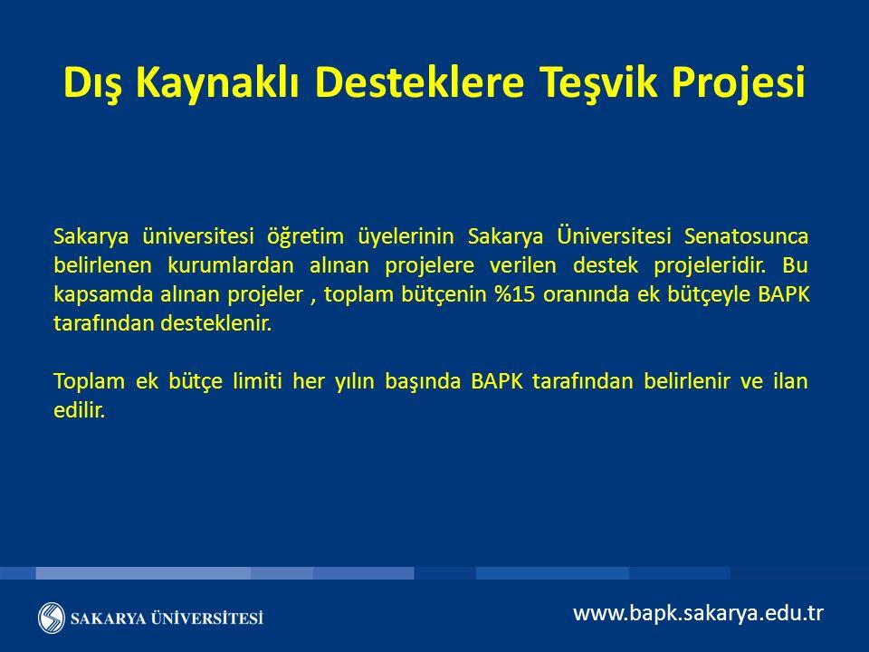 Dış Kaynaklı Desteklere Teşvik Projesi