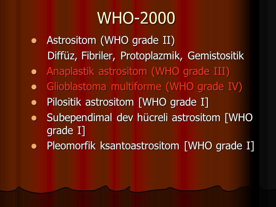 WHO-2000 Astrositom (WHO grade II)