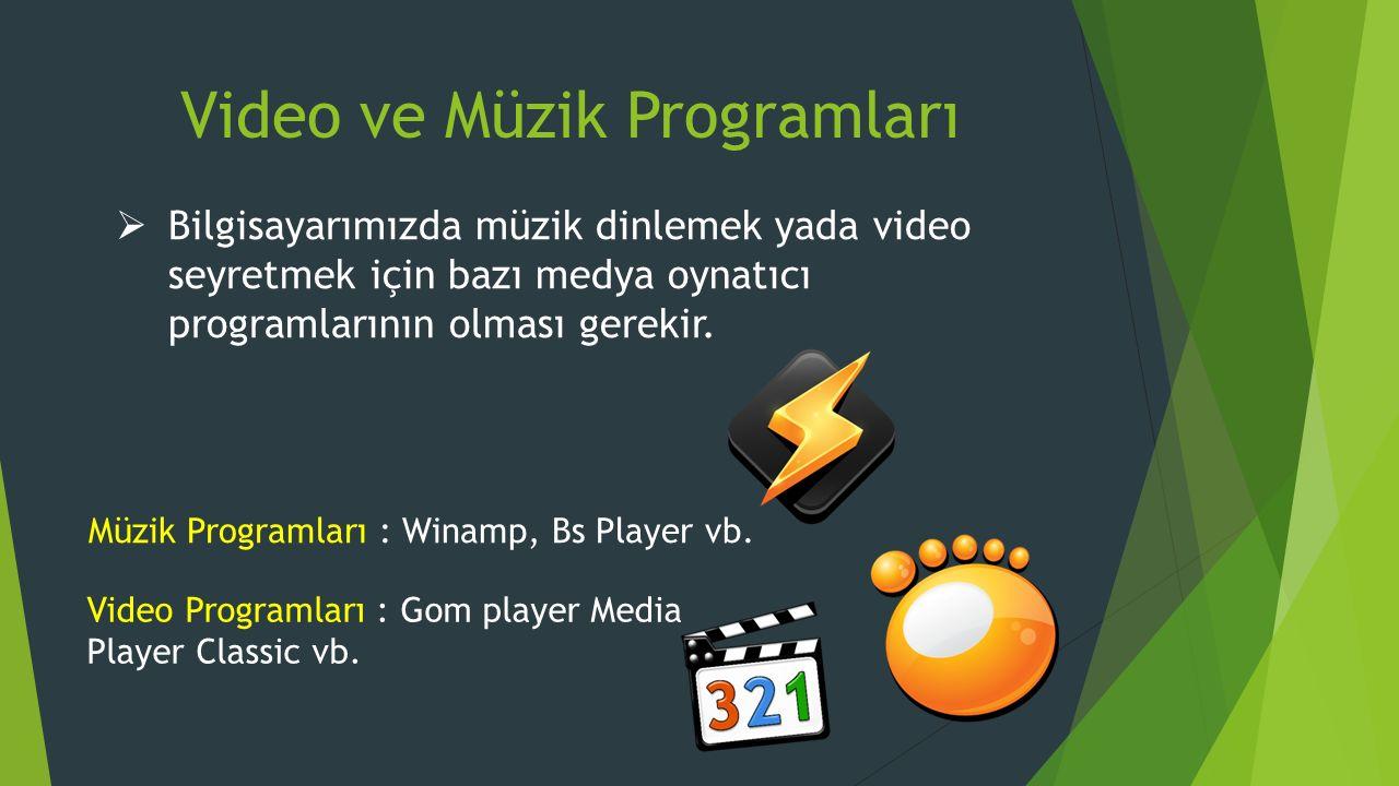 Video ve Müzik Programları