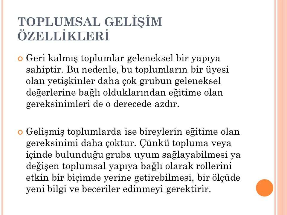 TOPLUMSAL GELİŞİM ÖZELLİKLERİ