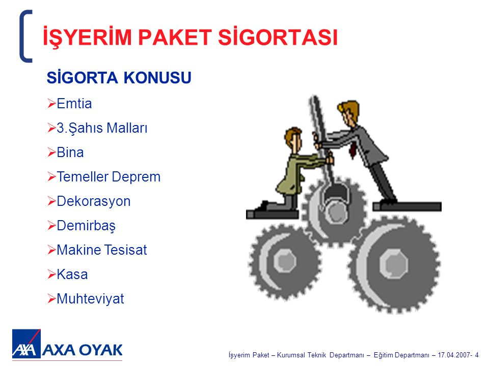 İŞYERİM PAKET SİGORTASI