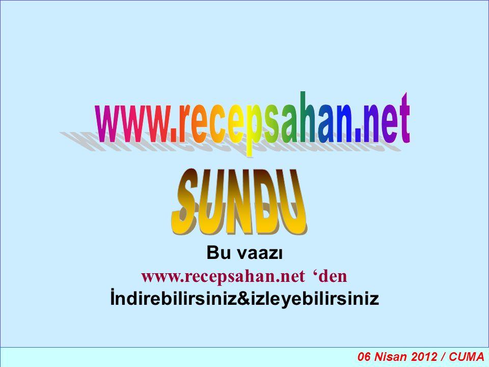 www.recepsahan.net 'den İndirebilirsiniz&izleyebilirsiniz