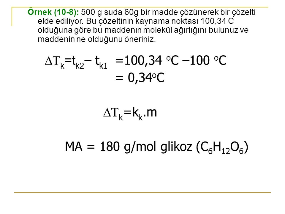 k=tk2– tk1 =100,34 oC –100 oC = 0,34oC k=kk.m
