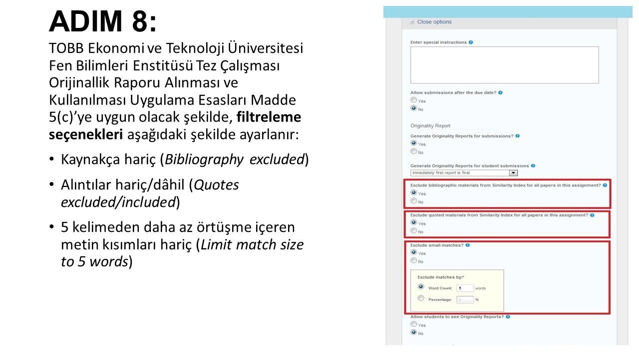 ADIM 8: