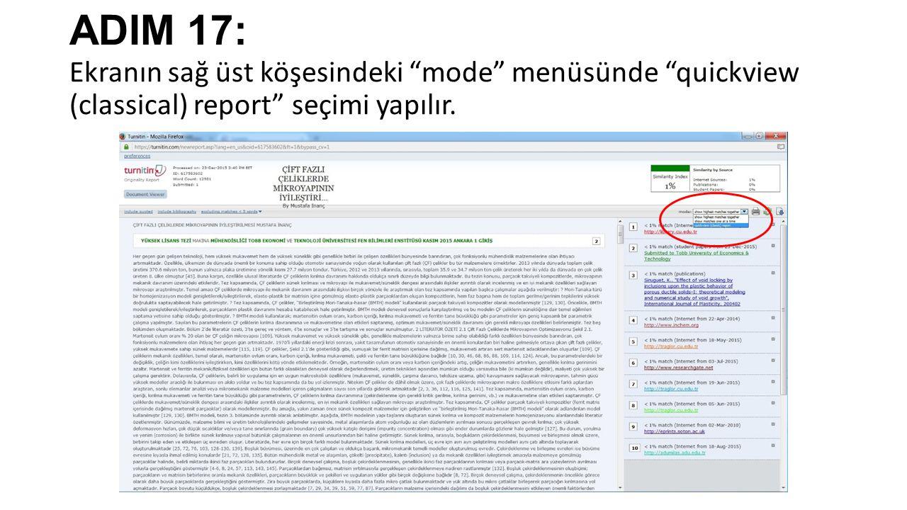 ADIM 17: Ekranın sağ üst köşesindeki mode menüsünde quickview (classical) report seçimi yapılır.