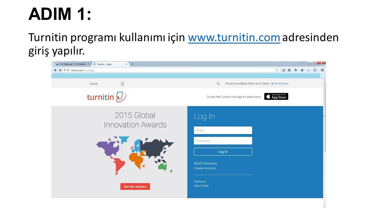 ADIM 1: Turnitin programı kullanımı için www.turnitin.com adresinden giriş yapılır.