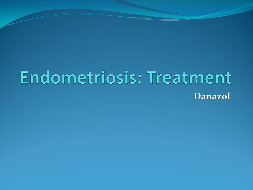 Endometriosis: Treatment