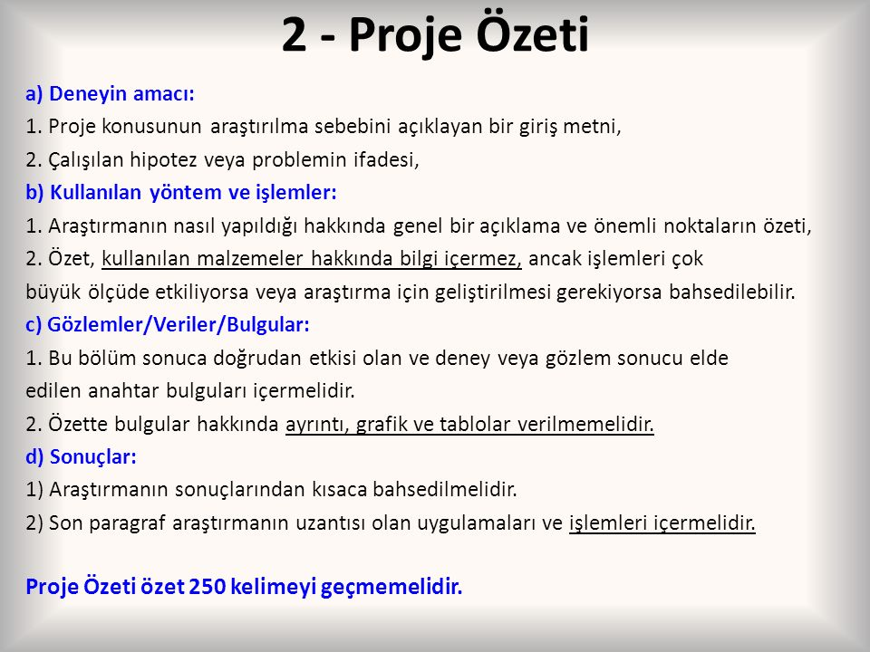 2 - Proje Özeti Proje Özeti özet 250 kelimeyi geçmemelidir.