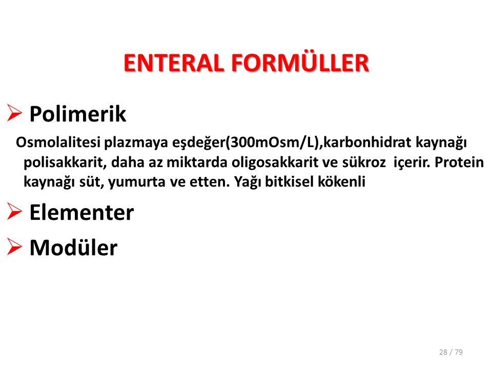 ENTERAL FORMÜLLER Polimerik Elementer Modüler
