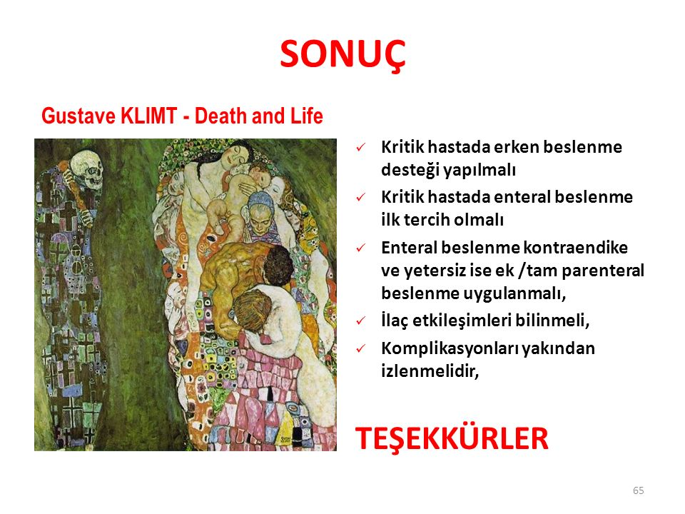 SONUÇ TEŞEKKÜRLER Gustave KLIMT - Death and Life