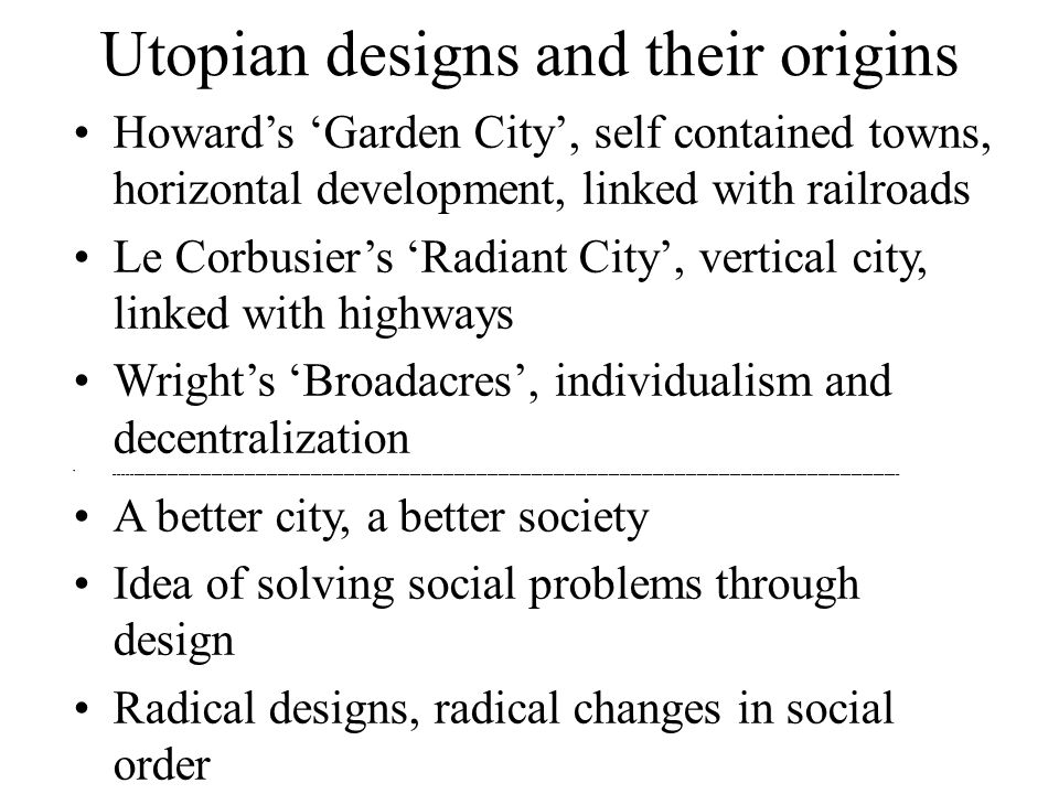 Utopian designs and their origins