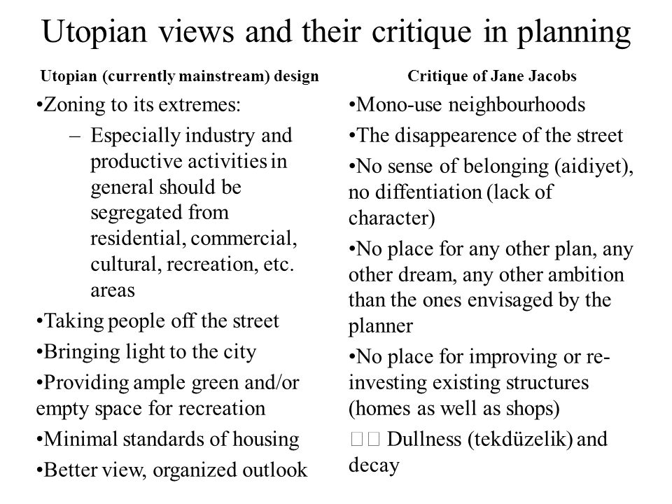 Utopian views and their critique in planning
