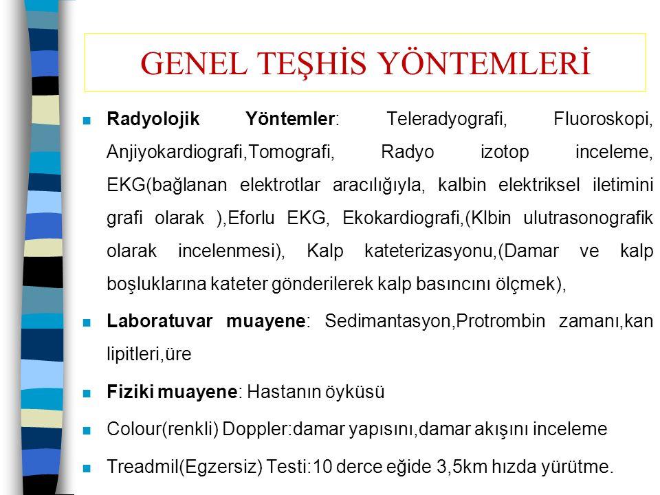GENEL TEŞHİS YÖNTEMLERİ