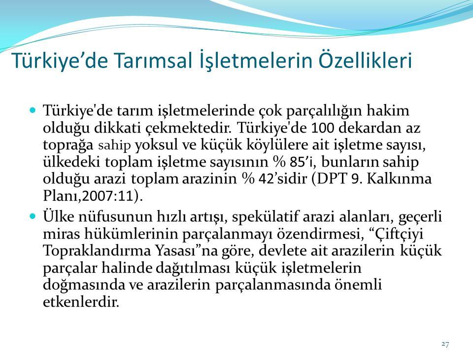 Türkiye'de Tarımsal İşletmelerin Özellikleri