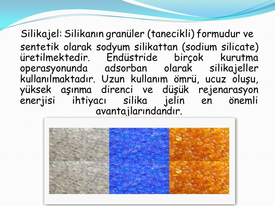 Silikajel: Silikanın granüler (tanecikli) formudur ve sentetik olarak sodyum silikattan (sodium silicate) üretilmektedir.