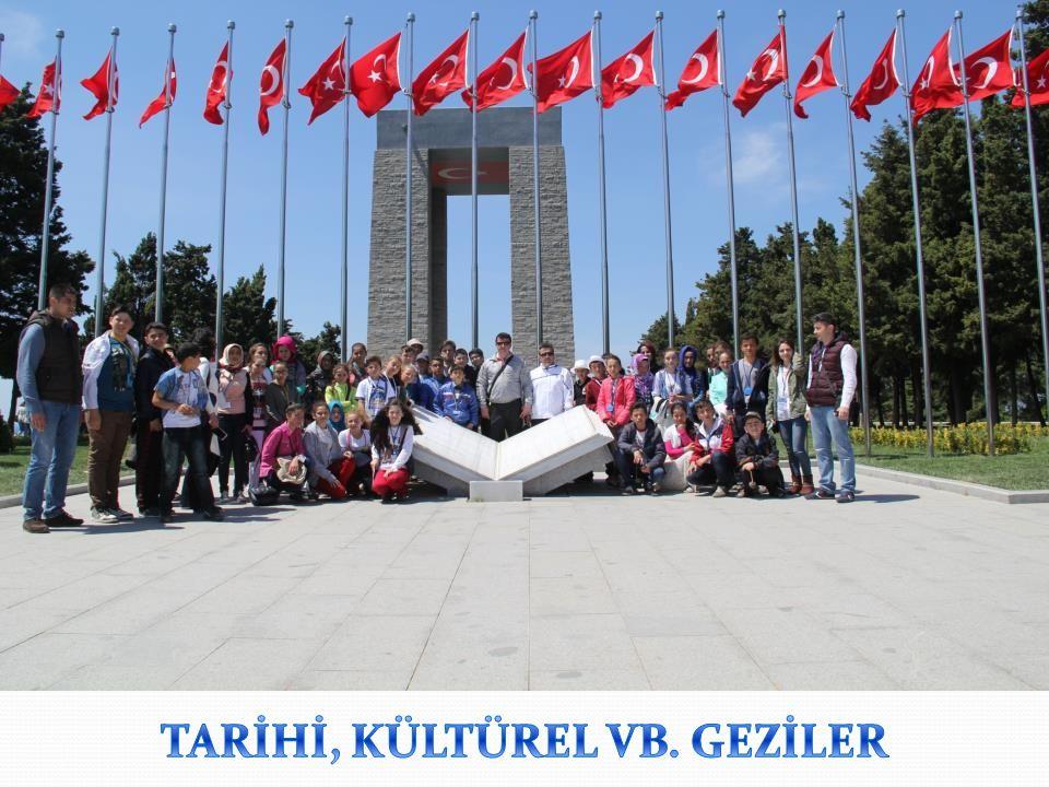 TARİHİ, KÜLTÜREL VB. GEZİLER