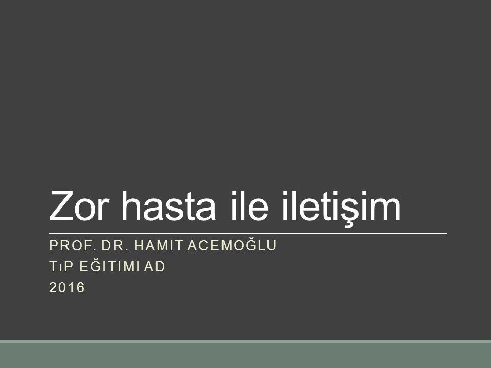 Prof. Dr. Hamit ACEMOĞLU Tıp Eğitimi AD 2016