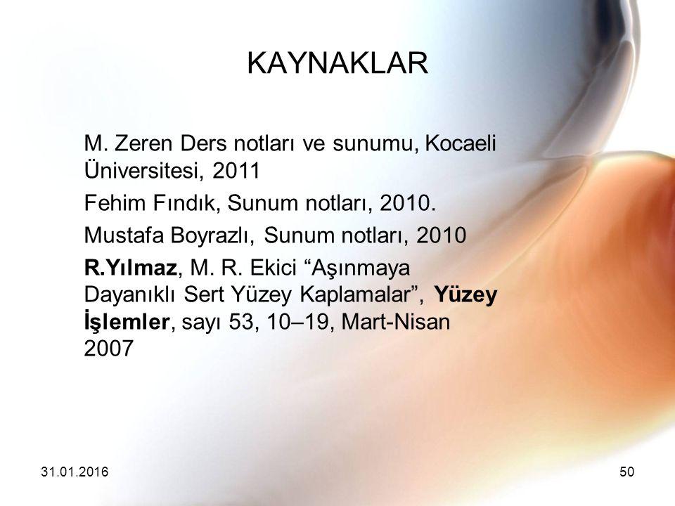 KAYNAKLAR M. Zeren Ders notları ve sunumu, Kocaeli Üniversitesi, 2011