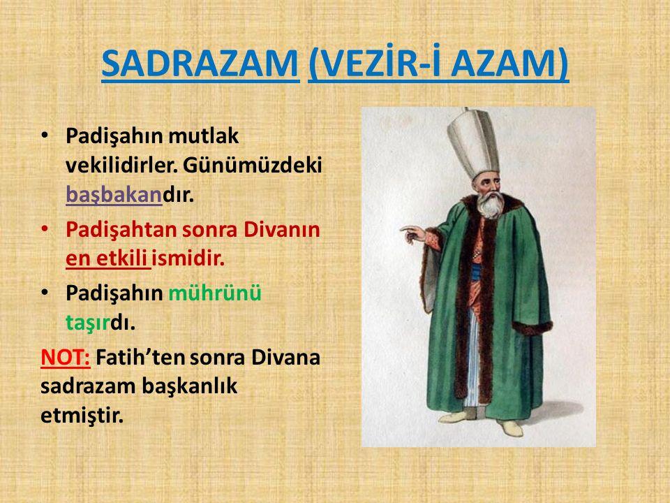 SADRAZAM (VEZİR-İ AZAM)