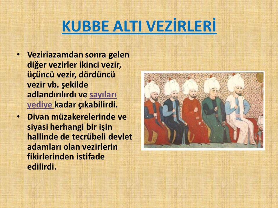 KUBBE ALTI VEZİRLERİ