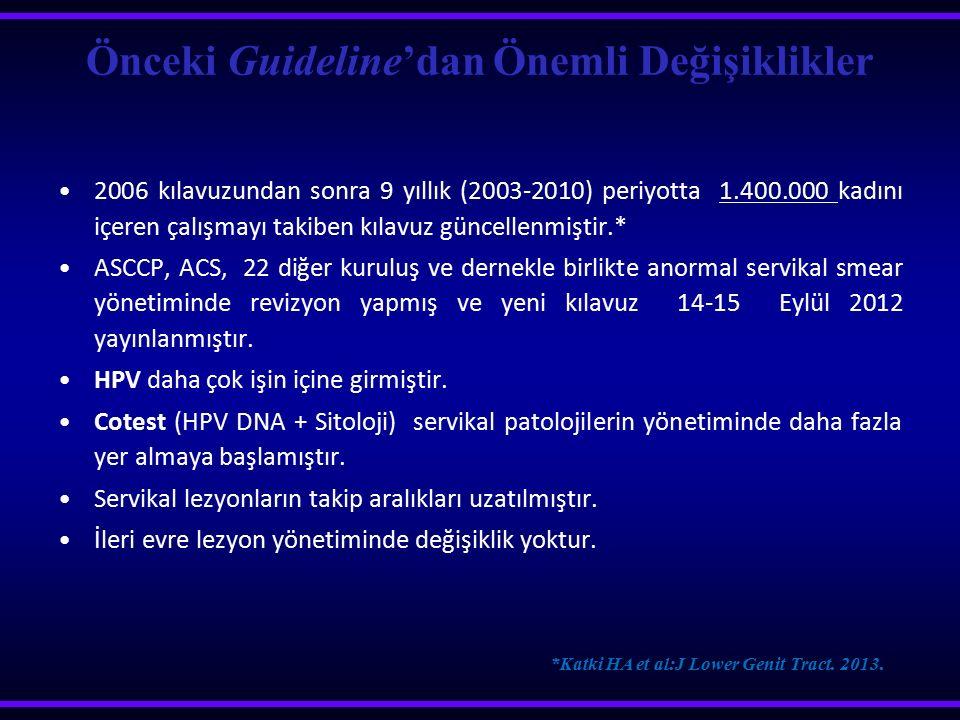 Önceki Guideline'dan Önemli Değişiklikler