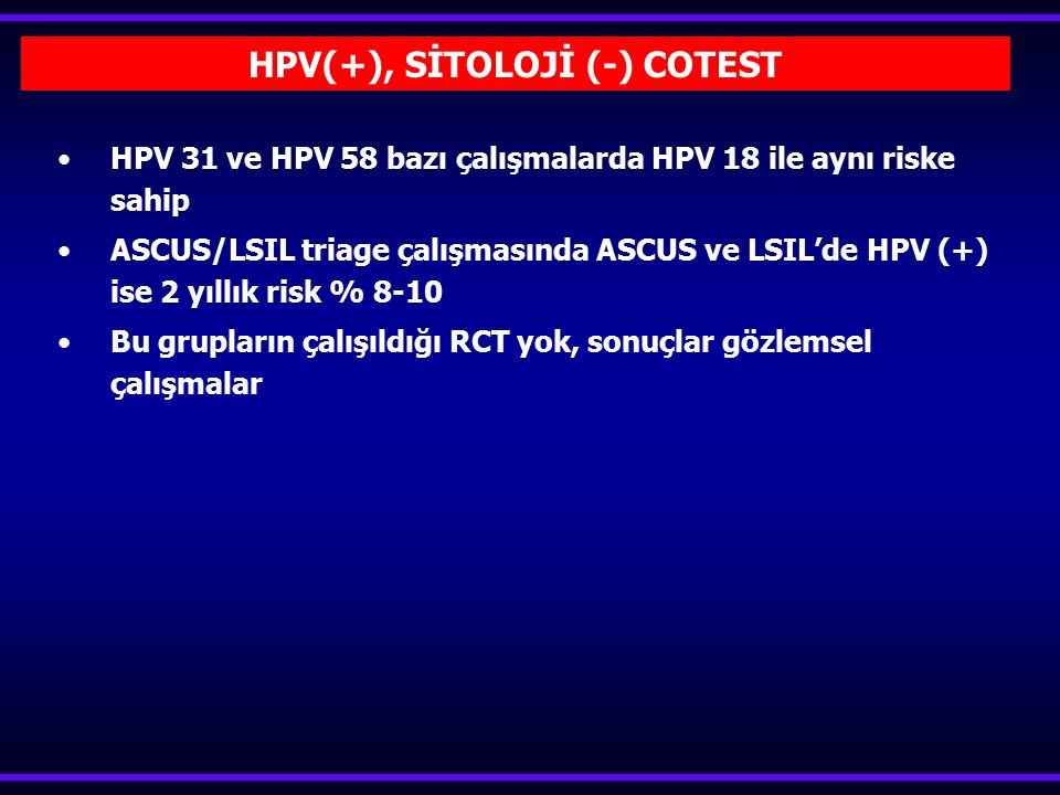 HPV(+), SİTOLOJİ (-) COTEST
