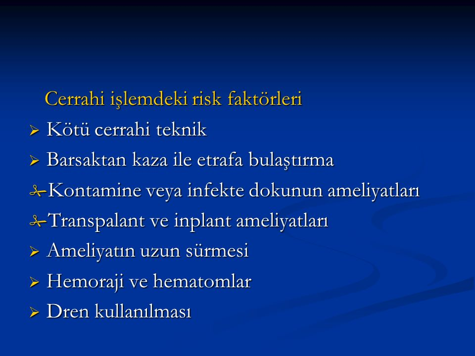 Cerrahi işlemdeki risk faktörleri