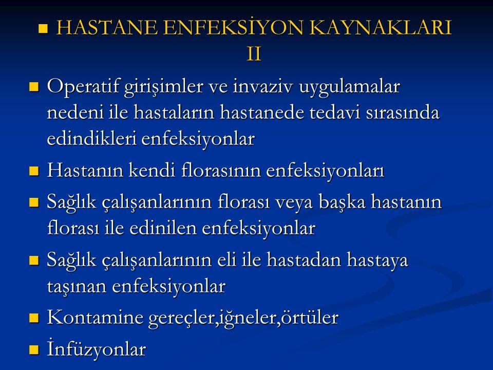 HASTANE ENFEKSİYON KAYNAKLARI II