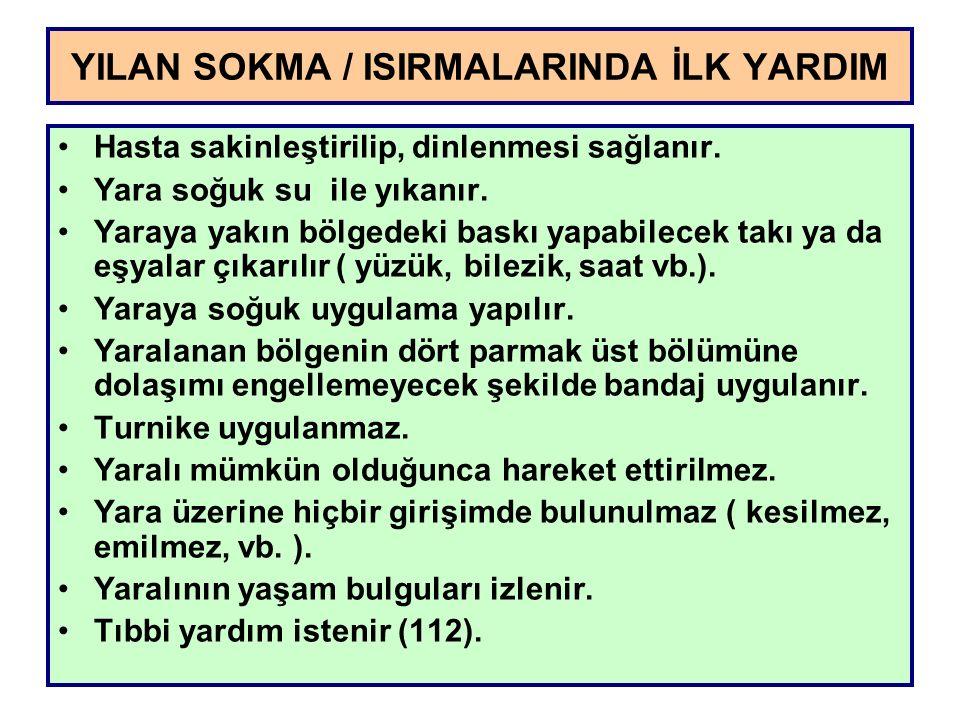 YILAN SOKMA / ISIRMALARINDA İLK YARDIM