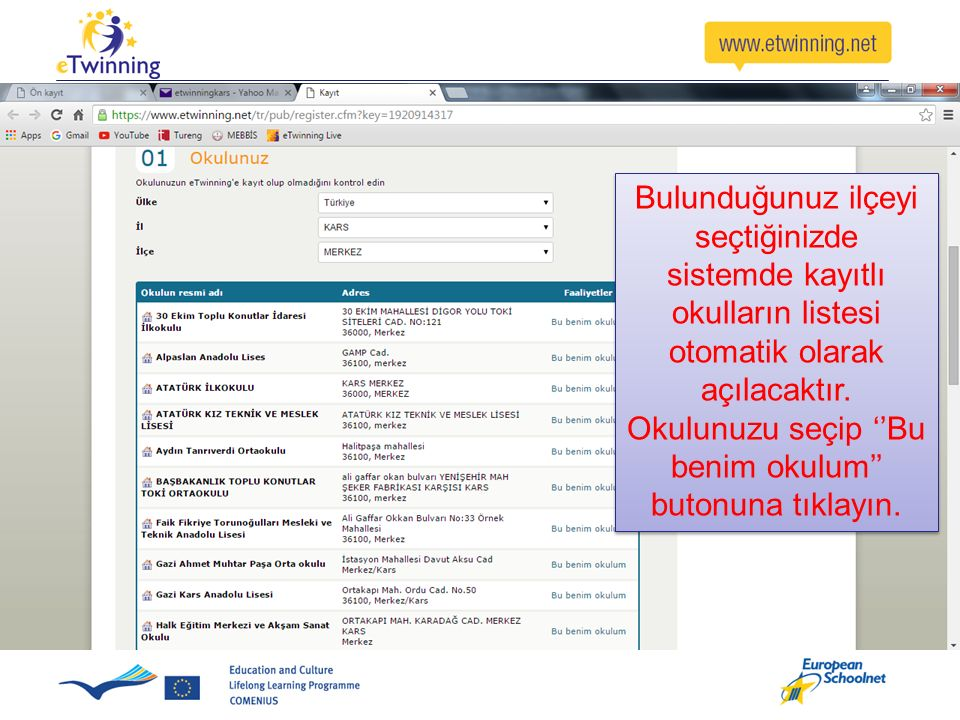 Bulunduğunuz ilçeyi seçtiğinizde sistemde kayıtlı okulların listesi otomatik olarak açılacaktır.