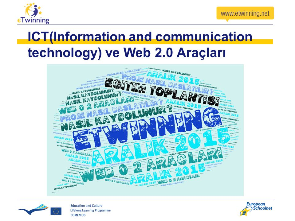 ICT(Information and communication technology) ve Web 2.0 Araçları