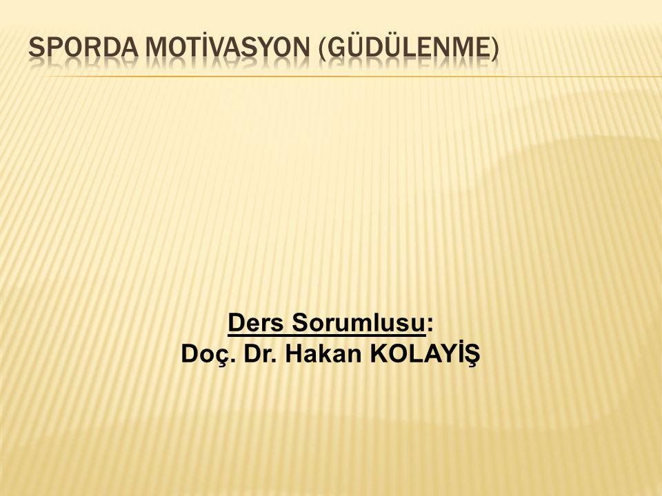 SPORDA MOTİVASYON (GÜDÜLENME)