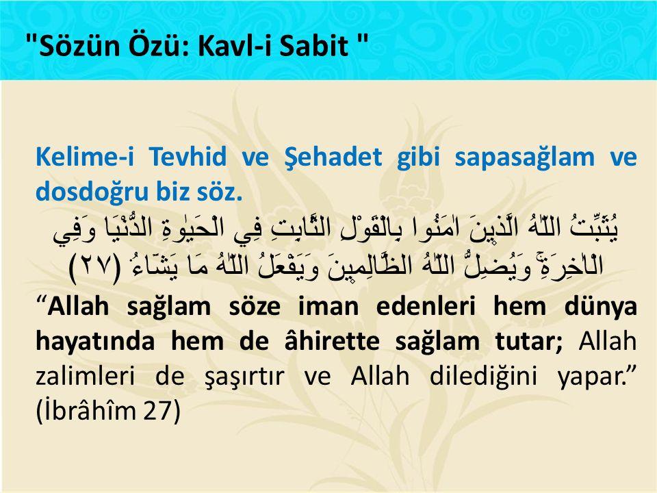 Sözün Özü: Kavl-i Sabit
