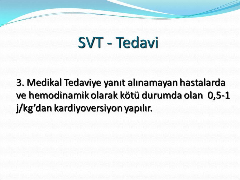 SVT - Tedavi 3.