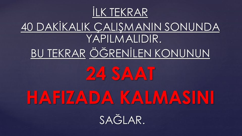 24 SAAT HAFIZADA KALMASINI