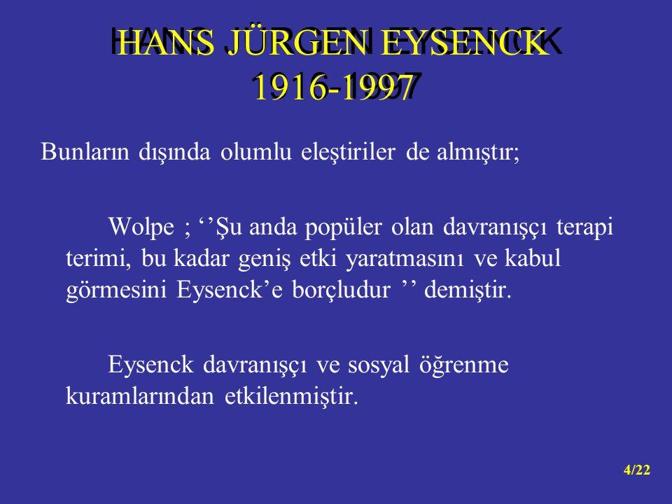 HANS JÜRGEN EYSENCK 1916-1997 HANS JÜRGEN EYSENCK 1916-1997