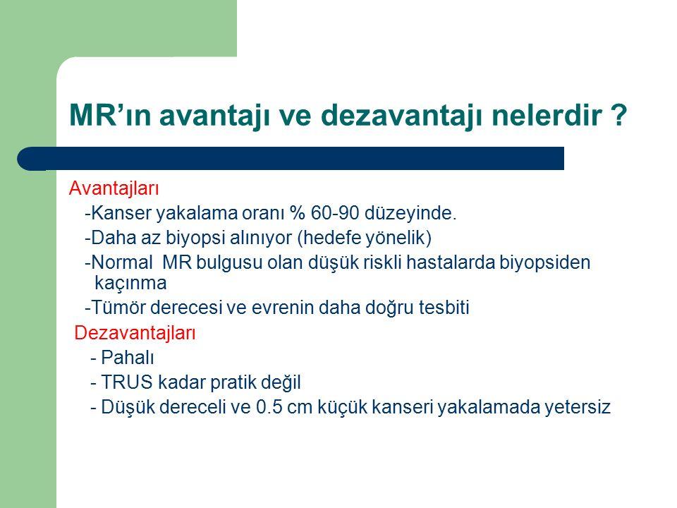 MR'ın avantajı ve dezavantajı nelerdir
