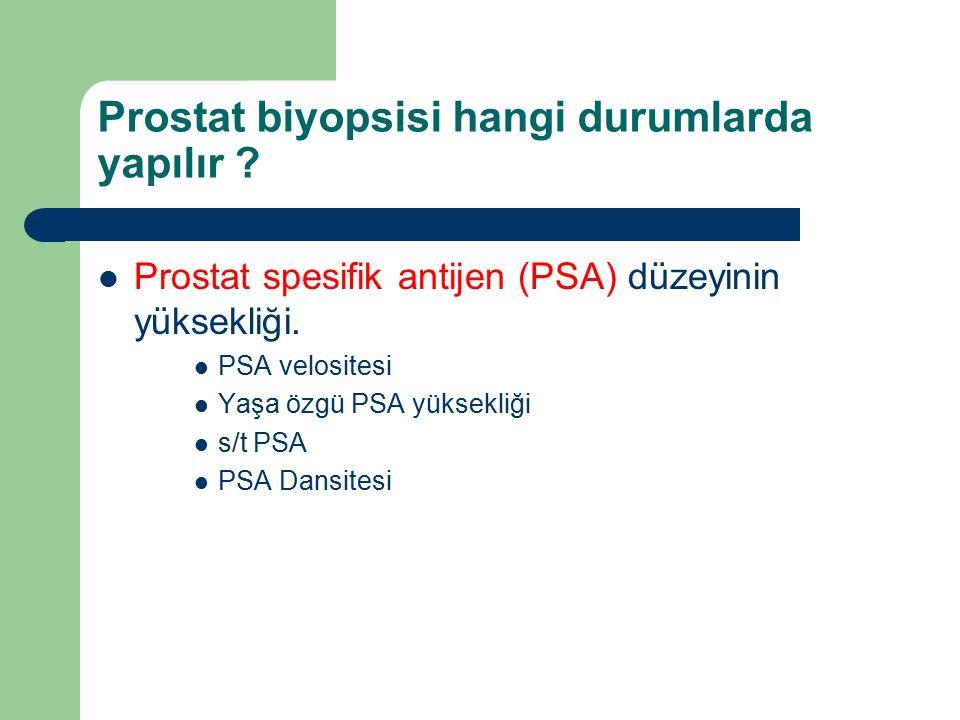 Prostat biyopsisi hangi durumlarda yapılır